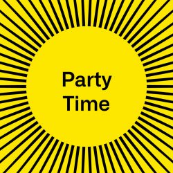 A yellow square with the words PARTY TIME
