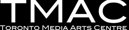 Toronto Media Arts Centre (TMAC)